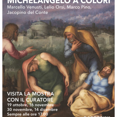 Visite guidate con il curatore – Michelangelo a colori