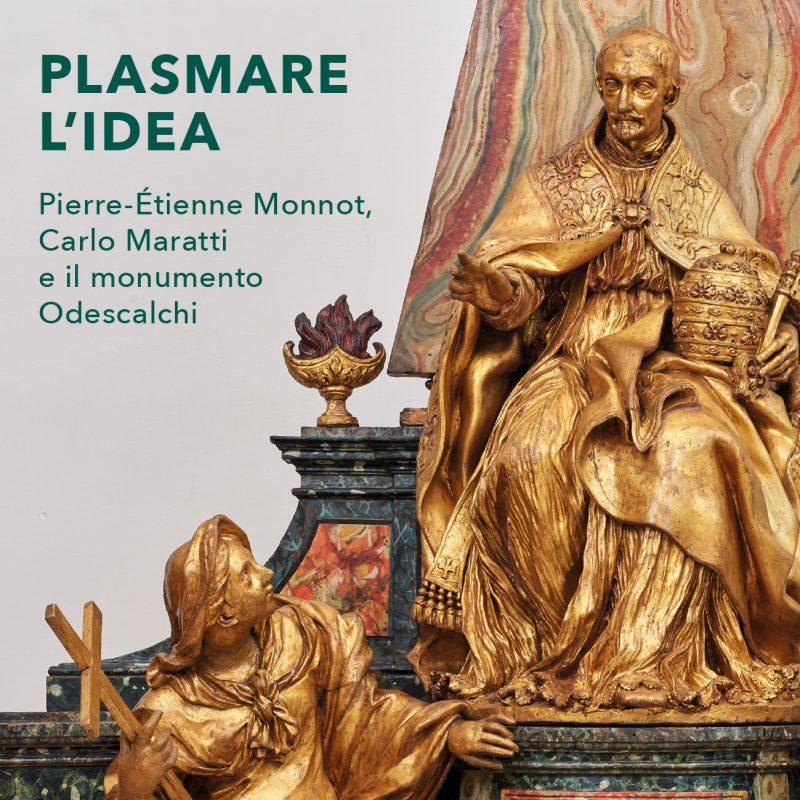 Plasmare l'idea.  Pierre-Étienne Monnot, Carlo Maratti e il monumento Odescalchi